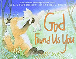 God Found Us You (Harperblessings): Lisa Tawn Bergren, Laura J. Bryant