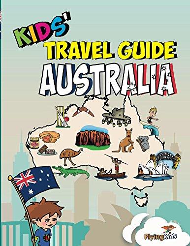 Kids' Travel Guide - Australia: The fun way to discover Australia - especially for kids (English Edition)