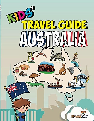 Kids' Travel Guide - Australia: The fun way to discover Australia - especially for kids (English Edition)
