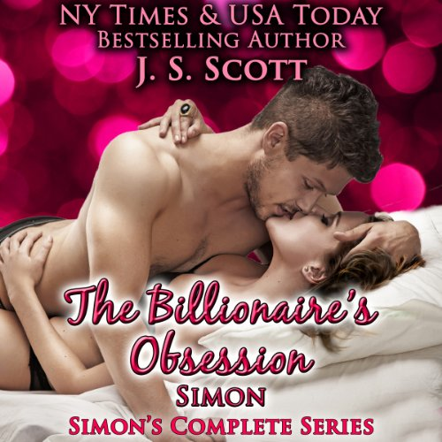 The Billionaire's Obsession: The Complete Collection cover art