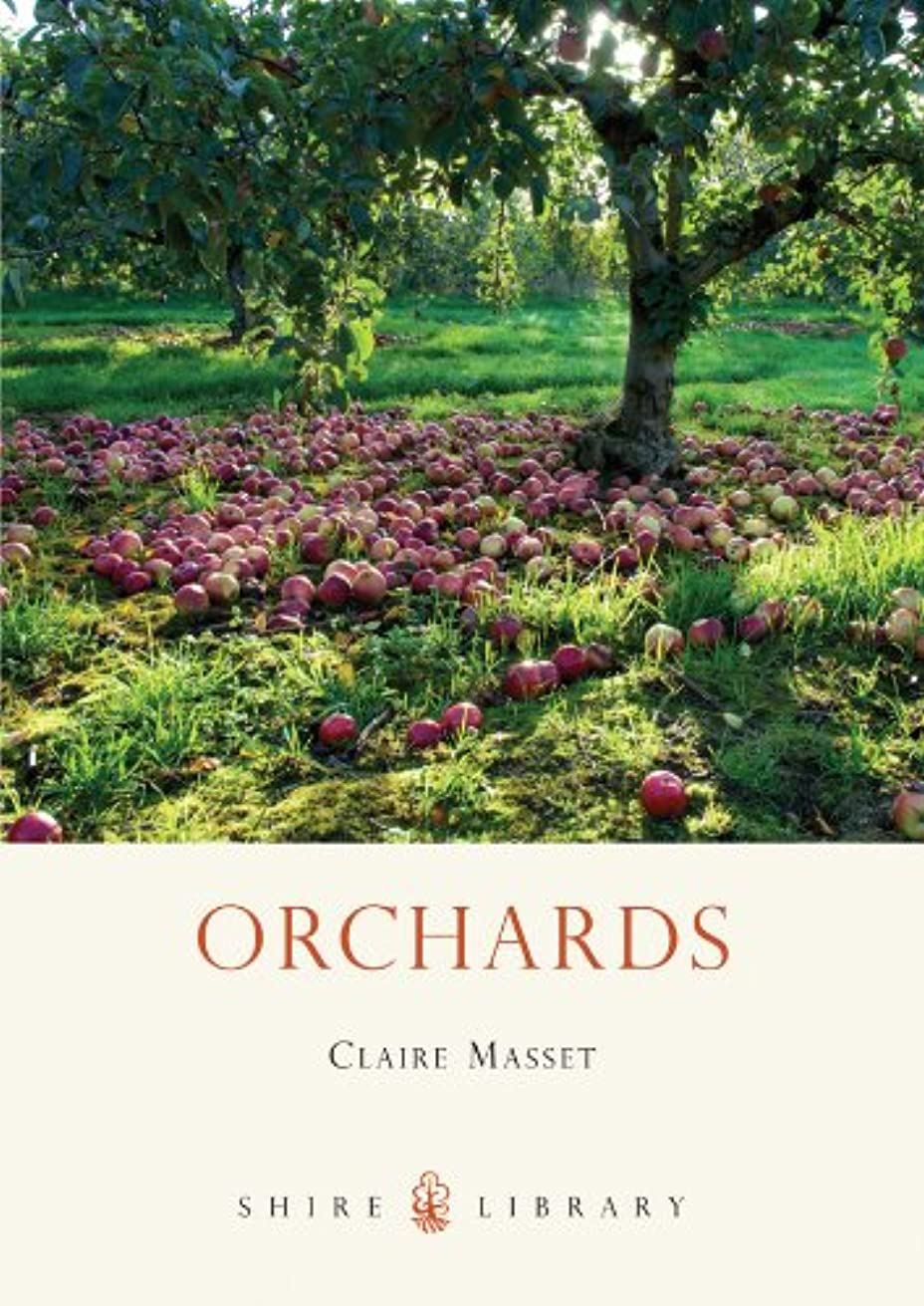 ハードリング平行閃光Orchards (Shire Library Book 632) (English Edition)