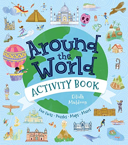 Around the World Activity Book: Fun Facts, Puzzles, Maps, Mazes