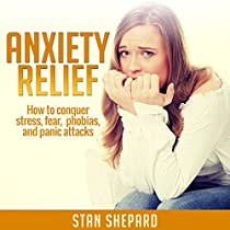 stress anxiety habits and phobias Fear and phobias anxiety in children dealing with panic attacks ten ways to fight your fears stress breathing try this breathing technique for stress 3.