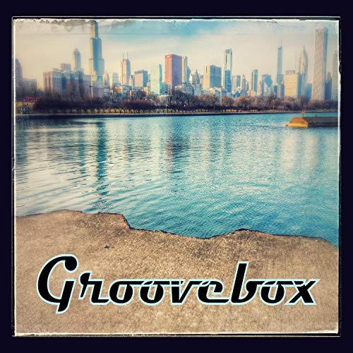 Groovebox [Explicit]