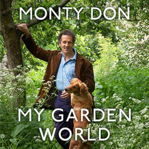 My Garden World Audiobook By Monty Don cover art