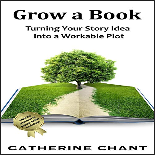 Grow a Book Audiobook By Catherine Chant cover art