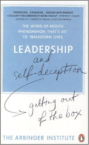 Leadership and Self-Deception. Getting out of the Boxの詳細を見る