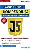 JavaScript Kompendium: Professionell JavaScript Programmieren lernen (German Edition)