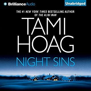 Night Sins                   By:                                                                                                                                 Tami Hoag                               Narrated by:                                                                                                                                 Jennifer Van Dyck                      Length: 19 hrs and 45 mins     1,025 ratings     Overall 4.0