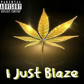I Just Blaze (feat. Jazzy Fade)