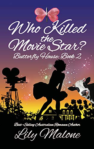 Who Killed The Movie Star? (Butterfly House Book 2) (English Edition)