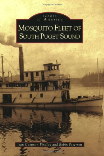 Mosquito Fleet of South Puget Sound (Images of America)