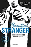 Beautiful Stranger (Saga Beautiful 2): Un desconocido encantador