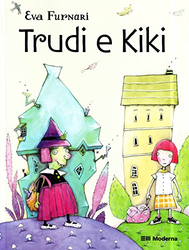 Trudi e Kiki