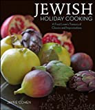 Jewish Holiday Cooking: A Food Lover s Treasury of Classics and Improvisations