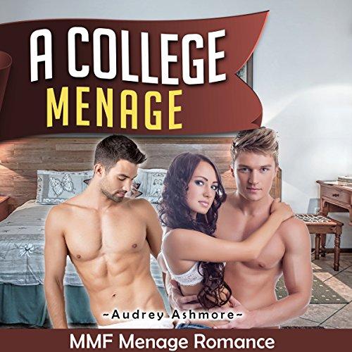 MMF Ménage Romance: A College Ménage cover art
