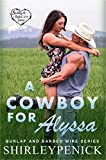 A Cowboy for Alyssa: Burlap and Barbed Wire