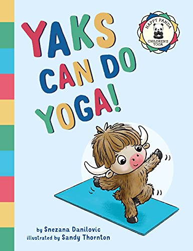 Yaks Can Do Yoga! (Happy Panda Children's Yoga Books) (English Edition)