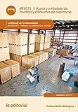 Ajuste y embalado de muebles y elementos de carpintería. MAMD0209: Trabajos de carpintería y mueble