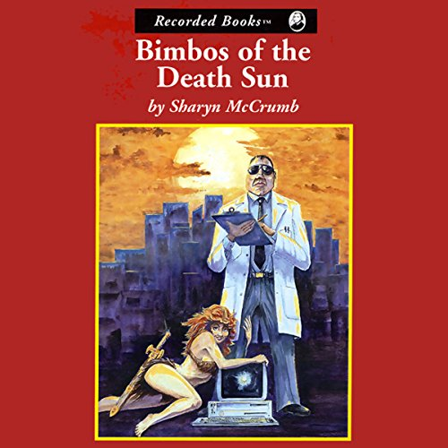 Bimbos of the Death Sun audiobook cover art