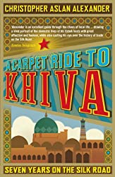 Books Set In Uzbekistan, A Carpet Ride to Khiva: Seven Years on the Silk Road by Christopher Aslan Alexander - uzbekistan books, uzbekistan novels, uzbekistan, uzbekistan travel, books set in asia, silk road books, central asia books, uzbekistan women, book challenge, books and travel, travel reading list, reading list, reading challenge, books to read, books around the world, uzbekistan culture, uzbekistan bukhara, uzbekistan samarkand, uzbekistan textiles, uzbekistan rugs