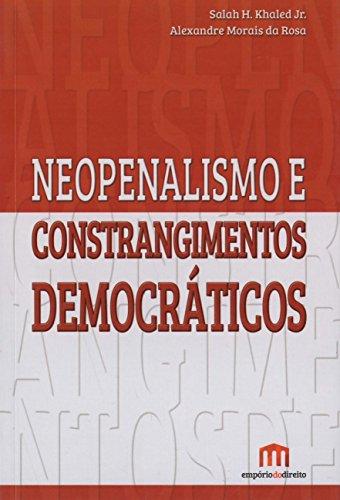Neopenalismo e Constrangimentos Democráticos