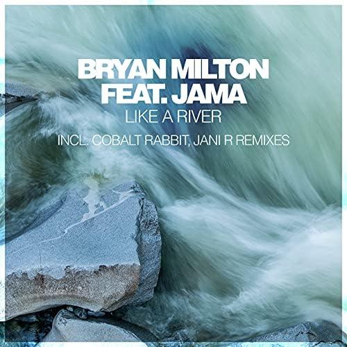 Bryan Milton feat. Jama