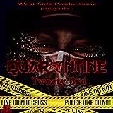 Quarantine [Explicit]