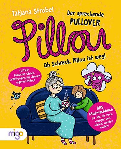 Pillou, der sprechende Pullover 2: Oh Schreck, Pillou ist weg!
