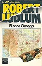 El Caos Omega/ The Osterman Weekend (Spanish Edition)