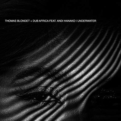 Thomas Blondet, Dub Africa feat. Andi Hanako feat. Andi Hanako