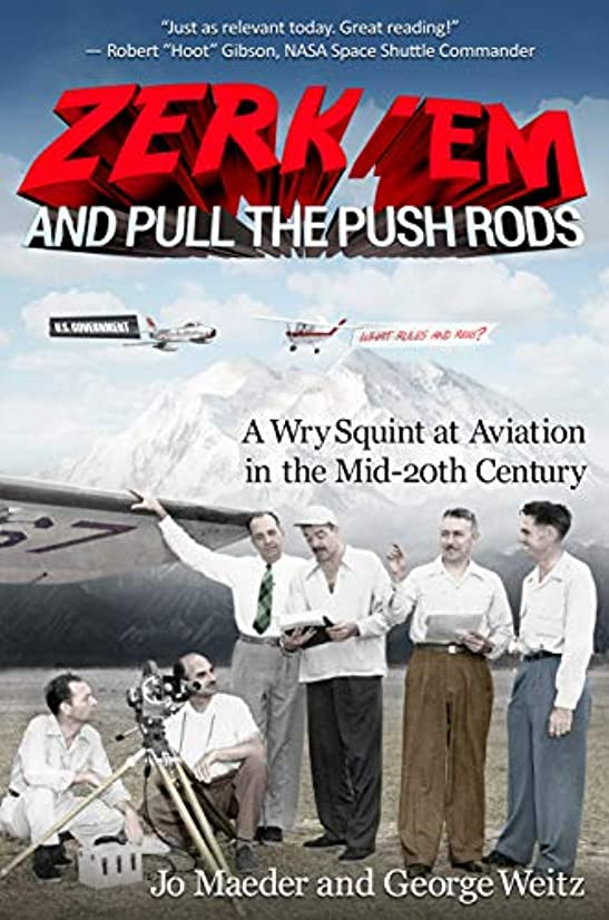 Zerk 'Em and Pull the Push Rods: A Wry Squint at Aviation in the Mid-20th Century