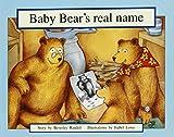 Baby Bear's Real Name: Leveled Reader