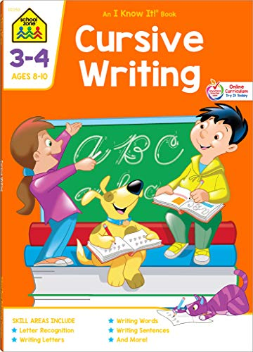 School Zone - Cursive Writing Workbook - 64 Pages, Ages 8 to 10, 3rd Grade, 4th Grade, Practice Handwriting, Tracing, Letters, Words, Sentences, and More (School Zone I Know It!® Workbook Series)