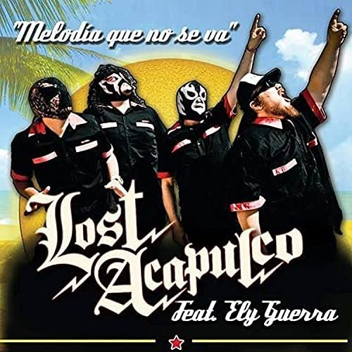 Lost Acapulco feat. Ely Guerra