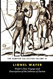 Wafer's New Voyage and Description of the Isthmus of Darien: The Story of His Exploits, Written By Himself (Tomes Maritime): The Dampier Collection, Volume 10