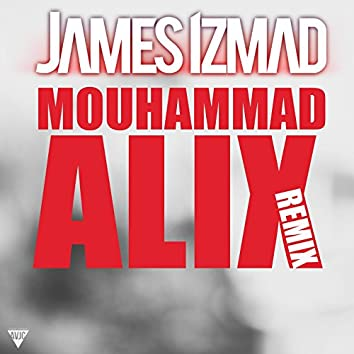 Mouhammad Alix (Kery James Remix)