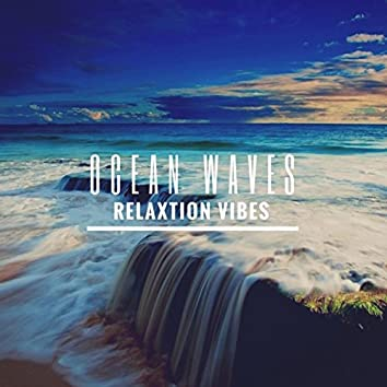 Ocean Waves: Relaxation Vibes