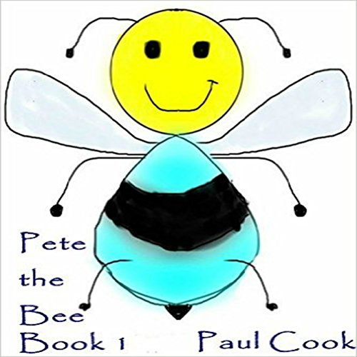 Pete the Bee: Book 1 audiobook cover art