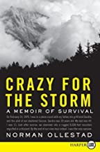 By Norman Ollestad: Crazy for the Storm LP: A Memoir of Survival (Large Print)