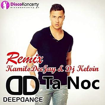 Ta noc (KamiloDeeJay & DJ Kelvin Remix)
