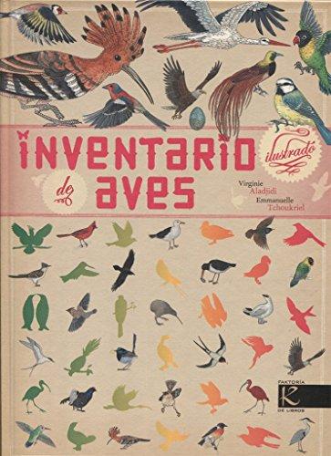 Inventario ilustrado de aves (Ciencia - Animales extraordinarios)