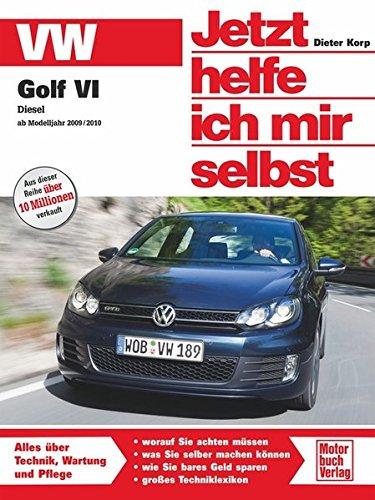 VW Golf VI Diesel - ab Modelljahr 2009/2010: Diesel, ab Oktober 2009 (Jetzt helfe ich mir selbst)