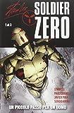 Un piccolo passo per un uomo. Soldier Zero (Vol. 1) (Collezione 100% Cult comics)