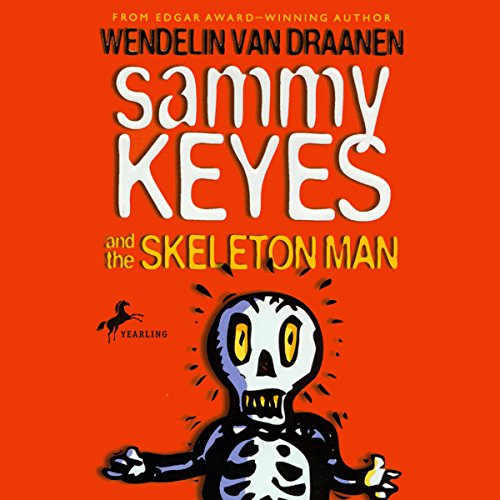 Sammy Keyes and the Skeleton Man audiobook cover art