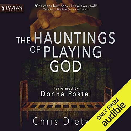 The Hauntings of Playing God cover art