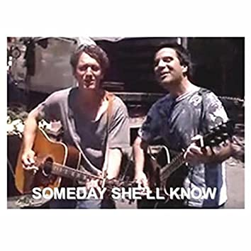 Someday She'll Know (feat. Cameron Dye)