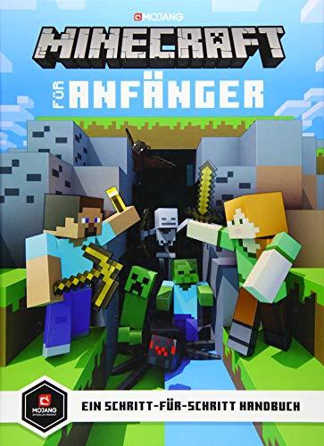 Minecraft für Anfänger: Ein Schritt für Schritt Handbuch (Minecraft - Schritt für Schritt, Band 1)