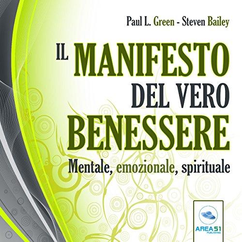 Il manifesto del vero benessere | Paul Green