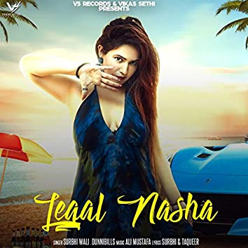 Leagal Nasha (feat. Dunnibills)